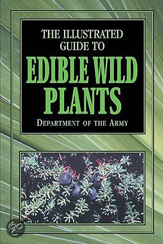 The Illustrated Guide to Edible Wild Plants